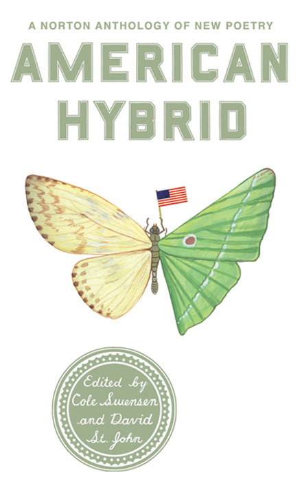 American Hybrid: A Norton Anthology of New Poetry