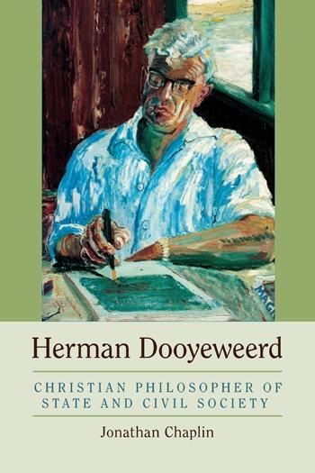 Herman Dooyeweerd: Christian Philosopher of State and Civil Society