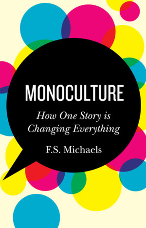 One Story to Rule Them All: Is there such a thing as a monoculture?