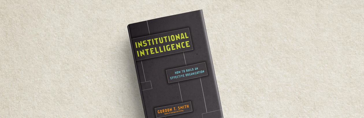 What's Your Institutional IQ?