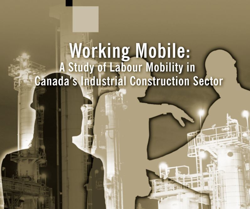 Working Mobile: A study of Labour Mobility in Canada's Industrial Construction Sector