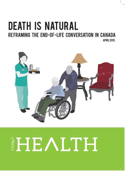 Death is Natural: Reframing the End-of-Life Conversation in Canada