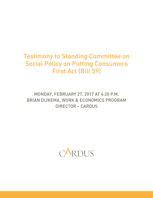 Testimony to Standing Committee on Social Policy on Putting Consumers First Act (Bill 59)