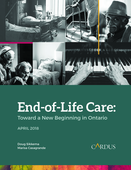 End-of-Life Care: Toward a New Beginning in Ontario