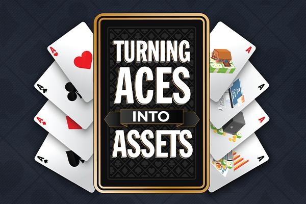 Turning Aces into Assets