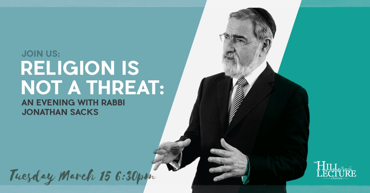Religion is Not a Threat: An Evening with Rabbi Jonathan Sacks