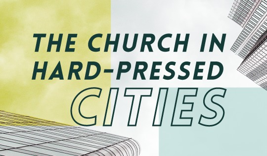 The Church in Hard-Pressed Cities - Public Lecture with Dr. Rosalyn Murphy