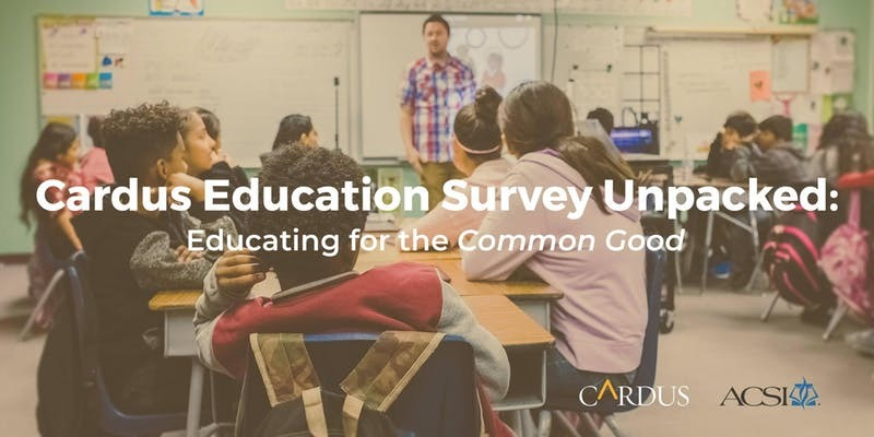 Cardus Education Survey Unpacked: Educating for the Common Good (PA)