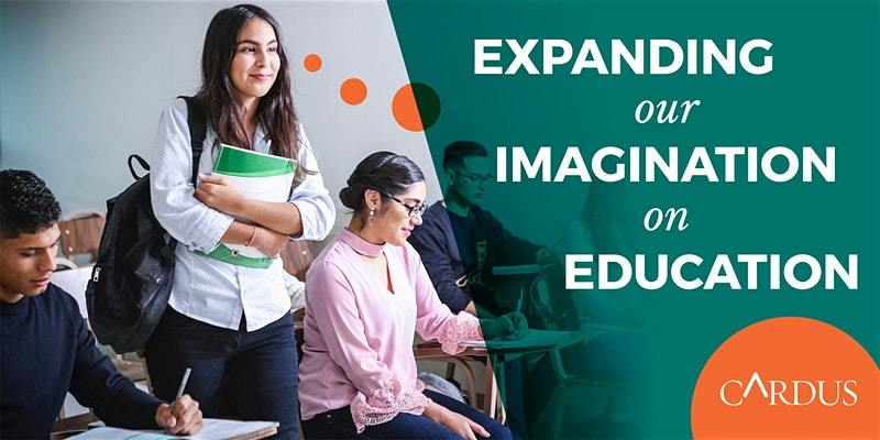 Expanding our Imagination on Education