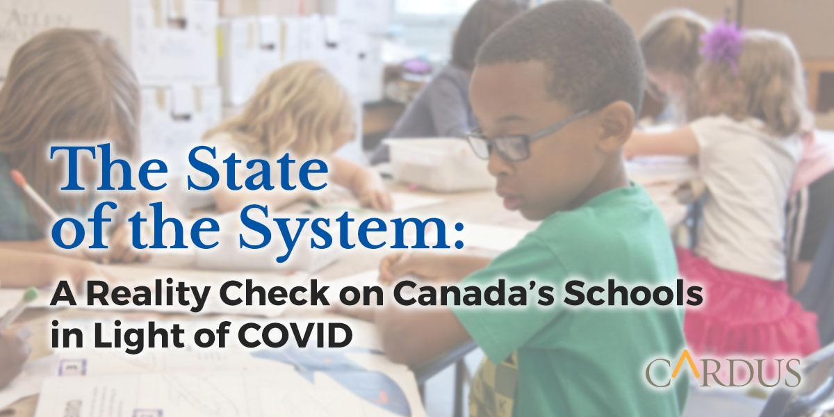 The State of the System: A Reality Check on Canada's Schools in Light of COVID