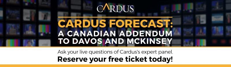 Cardus Forecast: A Canadian Addendum to Davos and McKinsey