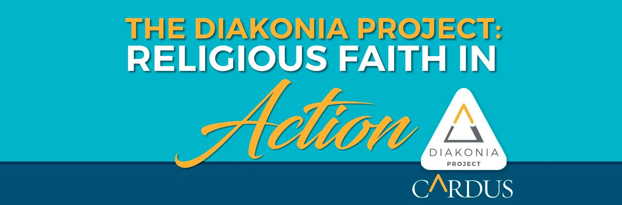 The Diakonia Project: Religious Faith in Action