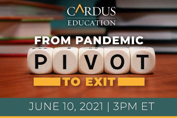 From Pandemic Pivot to Exit (Cardus Education Event)